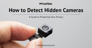 Hidden Cameras - Learn Our Easy Steps for DetectionLaView