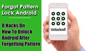 8 Hacks on How to Unlock Android After Forgetting Pattern   by Harry  Johnson   Medium
