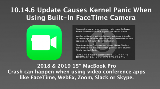 10.14.6 Update Causes Kernel Panic When Using FaceTime Camera (UPDATE!)
