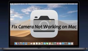 Is Mac Camera not working? Here's the Solution – Officeinstall