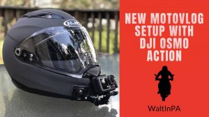New Motovlog Setup with DJI Osmo Action Camera - Walt In PA