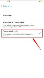 How To Save Snapchat Snaps To Camera Roll Instead Of Memories