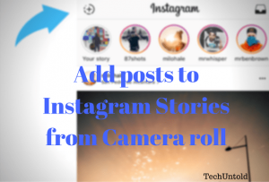 Add Photos&Videos To Instagram Stories From Gallery (2021) | TechUntold