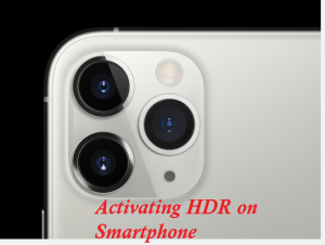All You Need To Know About HDR On Smartphone Cameras - MobilityArena