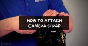 How To Attach Camera Strap In 5 Steps - (Simple Guide)
