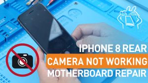 How To Fix iPhone 8 Rear Camera Won't Work - BLOG-CINOPARTS