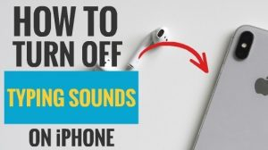 Turn Off Typing Sounds on iPhone and iPad | My Smart Gadget
