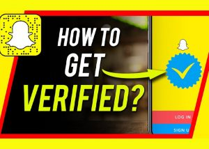 How to Get Verified on snapchat? the Blue Checkmark