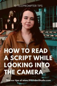 How to read a script while looking into the camera – DIY Video Studio