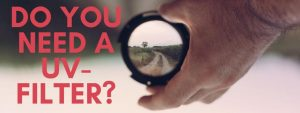 Are you unsure if you need a uv-filter? – How To Sell Big
