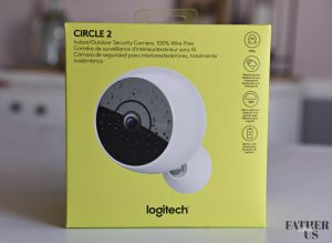 Improving Home Security With Logitech Circle 2 Wire-Free Camera - Father  and Us