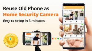 How To Turn Old Phone Into Security Camera
