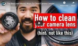 The Best and Worst Ways To Clean Camera Lenses   Canon Camera Rumors