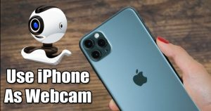 How To Use iPhone As Webcam For Your PC or MAC [2020 Edition]