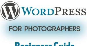 Wordpress for Photographers - The Beginners Guide