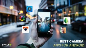 14 Best Camera Apps For Android To Click Quality Snaps in 2021