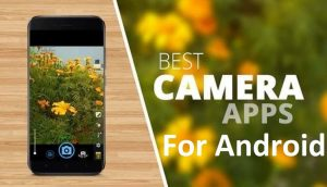 10 Best Camera Apps For Android Smartphone 2021 - Gizmo Concept