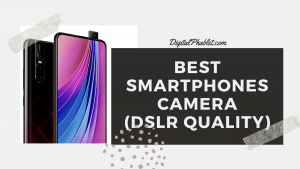 10 Smartphones With Best Camera To Buy 2021 - DSLR Quality