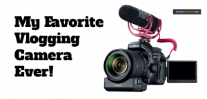 The #1 Best Vlogging Camera Kits for 2019 For Making YouTube Video $$