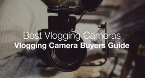 The Best Cameras For Vloggers and Vlogging - Definitive Buyers Guide 2021 -  Make A Website Hub
