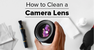 Learn How to Clean Your Camera Lens - FilterGrade
