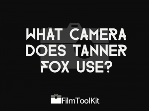 What Camera Does Tanner Fox Use | Tanner fox, Tanner, Camera