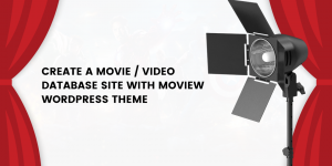 How to create a complete movie/video database site with Moview WordPress  theme - Themeum