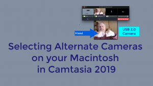 Using An Alternate Camera In Camtasia 2019 For The Macintosh - Simply  Explain It