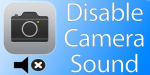 How to Turn off Camera Sound On iPhone to Take a Silent Photo