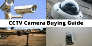 How to Buy Right CCTV Product (CCTV Camera Buying Guide) - CCTV Assist