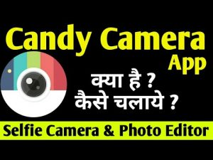 HOW TO USE CANDY CAMERA APP - YouTube