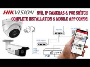 Hikvision Latest Version NVR, IP Camera & Poe Switch Complete installation  setup and Hikconnect app - YouTube