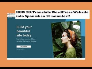 HOW TO: Translate WordPress Website into Spanish in 10 Minutes!! - YouTube