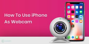 How To Use Your iPhone As Webcam - Enable Better Zoom Calls During This  Lockdown! | Cashify Blog