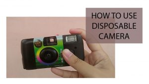 HOW TO USE A DISPOSABLE CAMERA - YouTube