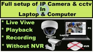 How to connect IP camera directly to laptop and PC for live view and  recording urdu hindi - YouTube