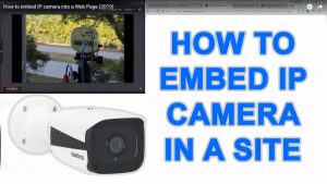 How to embed IP camera into a Web Page - YouTube