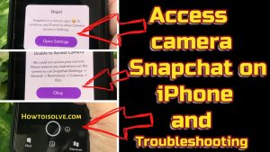 Fix Snapchat Camera Not Working on iPhone, Android 2021 Black Screen