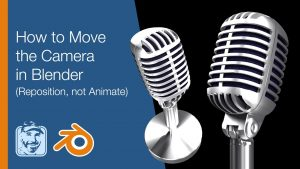 How to Move the Camera in Blender - YouTube