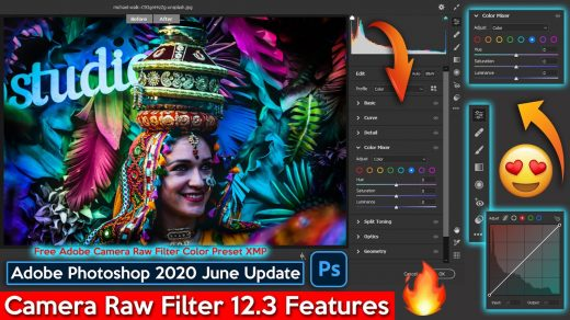Download Free Adobe Camera Raw Filter 12.3 Official Color XMP Preset File  of Adobe Photoshop cc 2020 June Updates   New Features of Camera Raw Filter  12.3 Explained Step by Step in