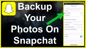How To Backup Your Camera Roll On Snapchat - YouTube