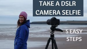 How to take a selfie with your DSLR camera in 5 easy steps