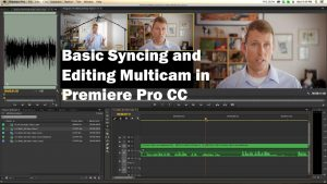 Basic Multi Camera Syncing and Editing in Premiere Pro CC - YouTube