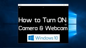 How to turn on webcam and camera in Windows 10 (Simple) - YouTube