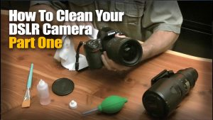 How To Clean Your DSLR Camera -- Part One - YouTube