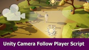 Unity Camera Follow Player Tutorial (Free Assets & Scripts) - YouTube
