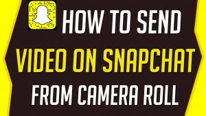 How To Send Video on Snapchat From Camera Roll - YouTube