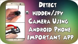 Detect Hidden Camera Using Android Phone - Amazing Android Trick 2017 -  YouTube