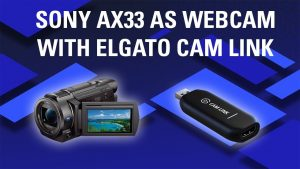 Use Camcorder as Webcam: Sony FDR-AX33 AX33 Quality Sample with Elgato Cam  Link - YouTube
