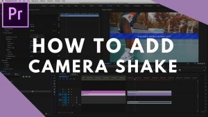 How to Add Camera Shake in Premiere Pro - YouTube